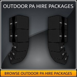 OUTDOOR PA HIRE PACKAGES