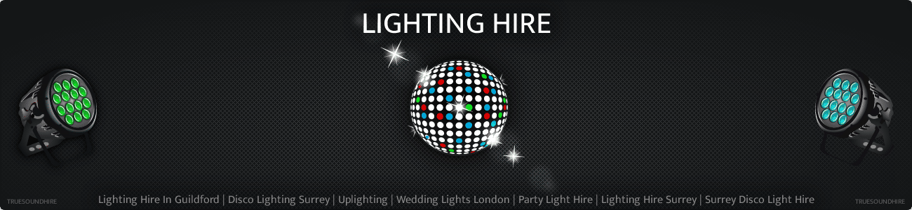 Lighting Hire In Guildford | Disco Lighting Surrey | Uplighting | Wedding Lights London | Party Light Hire | Lighting Hire Surrey | Surrey Disco Light Hire
