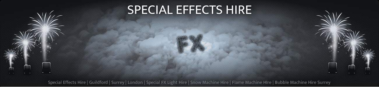 Special Effects Hire