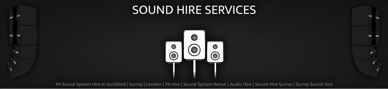 Sound Hire Equipment in Surrey